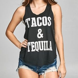 "Tops - ""Tacos and Tequila"" tank top"